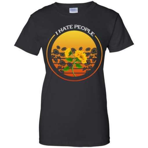 Sunflower I hate people shirt, hoodie, ladies tee...