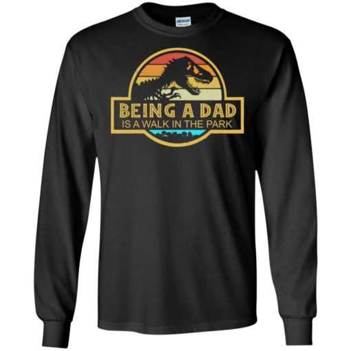 Jurassic park Being a dad is a walk in the park