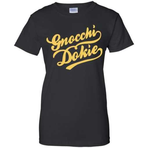 Gnocchi dokie shirt