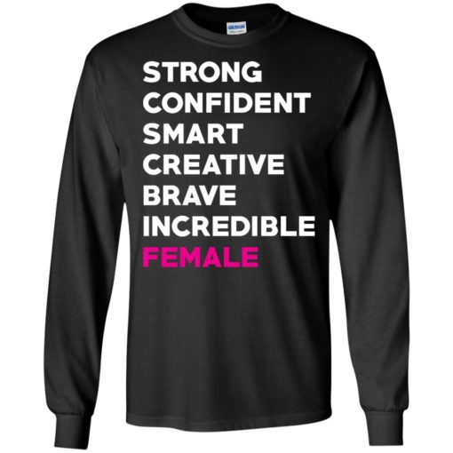 Strong confident smart creative brave incredible female