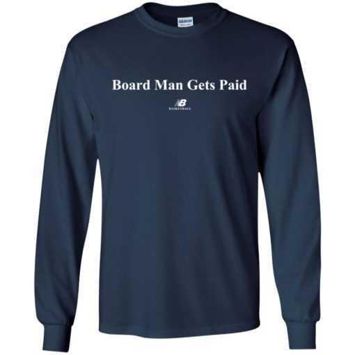 Kawhi Leonard Board Man Gets Paid Basketball shirt