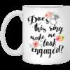 Does this ring make me shirt look engaged mug