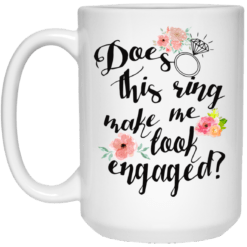 Does this ring make me shirt look engaged mug