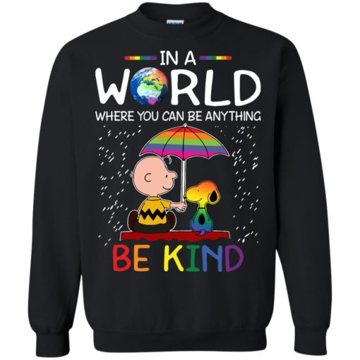In A World Where You Can Be Anything Be Kind LGBT Snoopy shirt