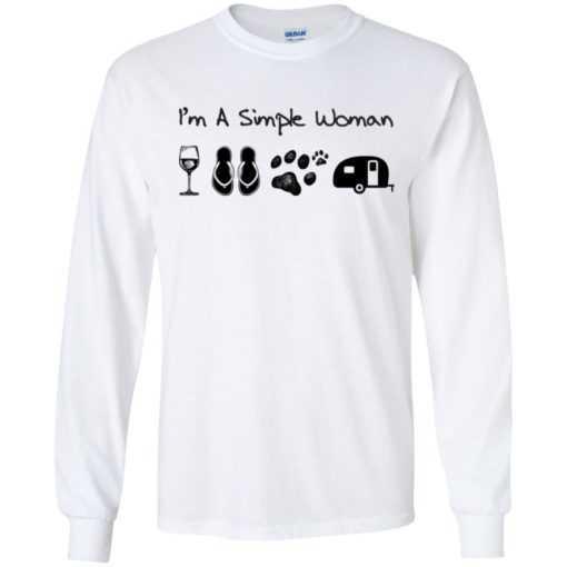 I'm a simble woman like wine flip flop dog and camping shirt