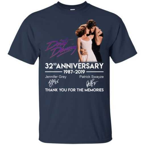 Dirty Dancing 32sd anniversary thank you for the memories shirt
