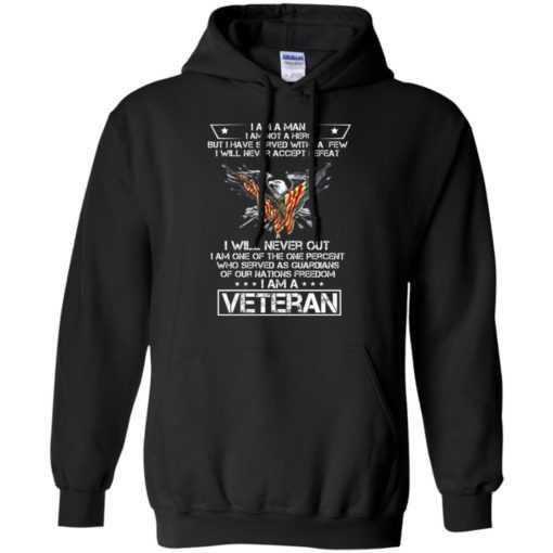 I am a man I am not a hero but I have served with a few
