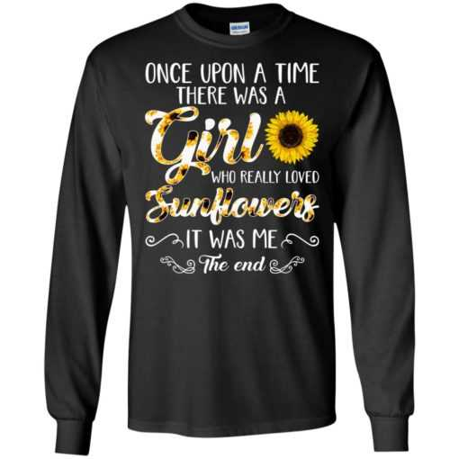 Once upon a time there was a girl who really loved sunflower