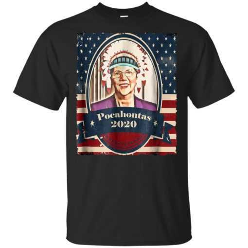 Elizabeth Warren Pocahontas 2020 shirt