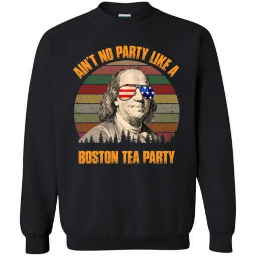 Ain't no party like a Boston tea party Ben Franklin