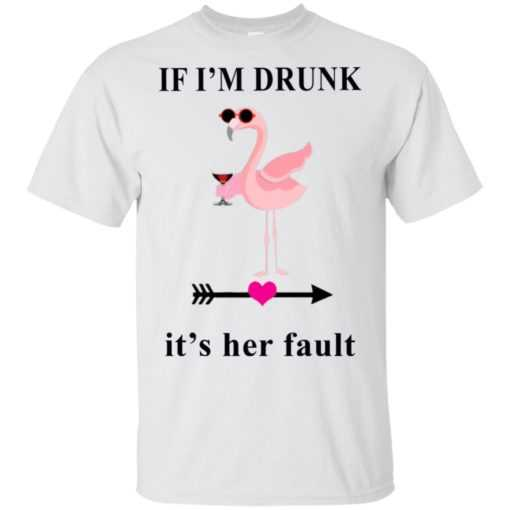 Flamingo If I'm drunk It's her fault