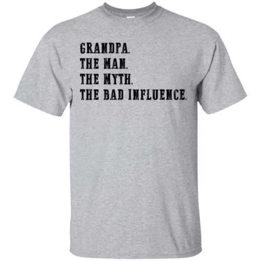 Grandpa the man the myth the bad influence