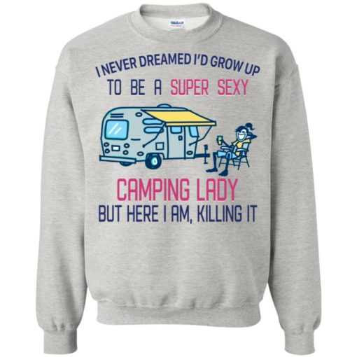 I never dreamed i'd grow up to be a super sexy camping lady