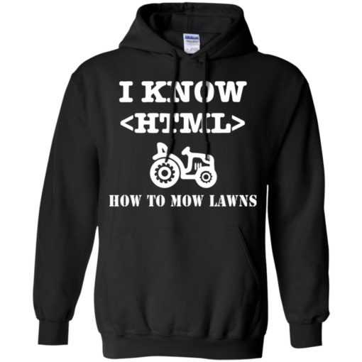 I know HTML how to mow lawns