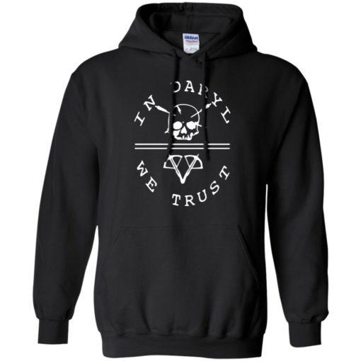 Walking Dead In Daryl We Trust shirt