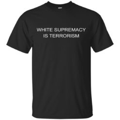 White Supremacy is Terrorism