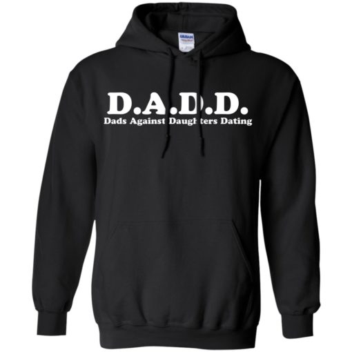 DADD Dads Against Daughters Dating