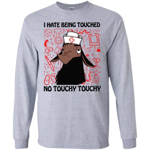 I hate being touched no touchy touchy