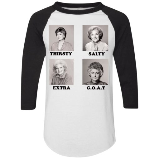 The Golden Girls Thirsty Salty Extra Goat