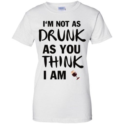 I'm not as drunk as you think I am