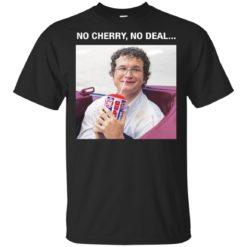 Alexei No Cherry No Deal shirt