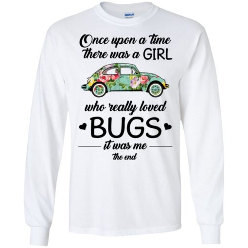 Once upon a time there was a girl who really loved Bugs shirt