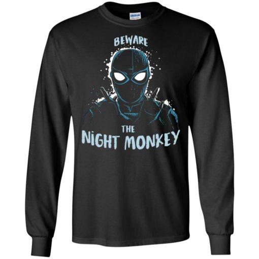 Beware the night Monkey shirt