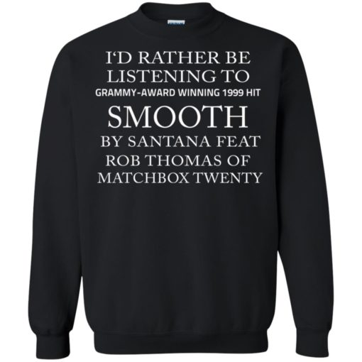 I'd rather be listening to Grammy award winning 199 Hit Smooth