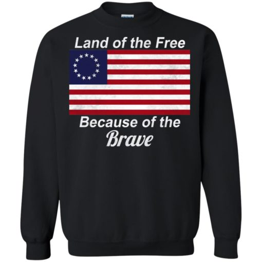 Betsy Ross flag land of the free because of the brave