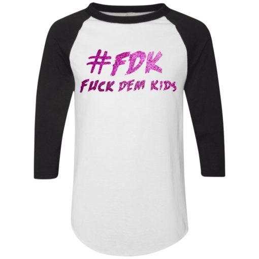 FDK Fuck Dem Kids
