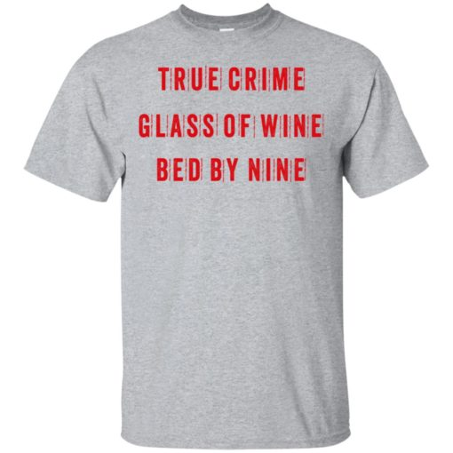 True crime glass of wine bed by nine