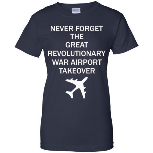Never forget the great revolutionary war airport Takeover