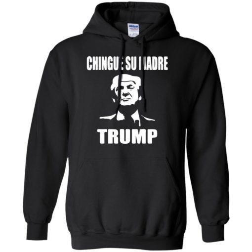 Chingue Su Madre Trump