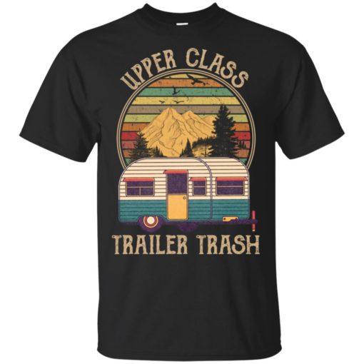 Upper Class Trailer Trash